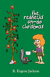 Rednecks Un-do Christmas, The