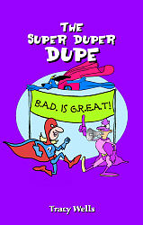 Super Duper Dupe, The