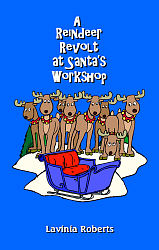 Reindeer Revolt at Santa's Workshop, A